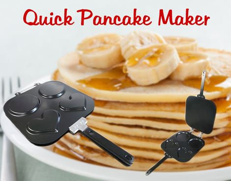 Quick Pancake Maker