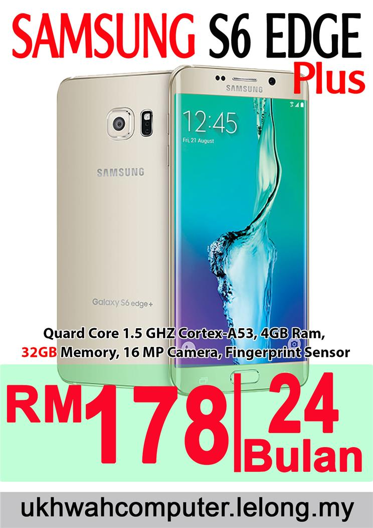 Samsung Galaxy S6 Edge Plus 32GB + Instalment Ansuran AEON 24 Month