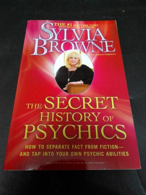 SYLVIA BROWNE - THE SECRET HISTORY OF PSYCHICS BOOK